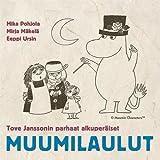 Tove Janssonin parhaat alkuperaiset Muumilaulut - The Best Original Moomin Songs - Muumi