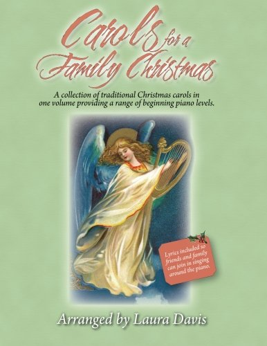 Download Carols for a Family Christmas: Arranged by Laura Davis 1492245135