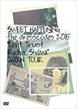 "SWEET HAPPENING ~the dresscodes 2015""Don't Trust Ryohei Shima""JAPAN TOUR~[DVD]"
