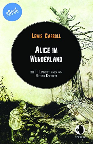 Download Alice im Wunderland (ApeBook Classics (ABC) 11) (German Edition) B0714BN1WC