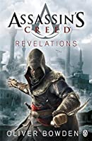 Assassin's Creed Book 4 by Oliver Bowden(2011-11-22)