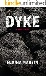 DYKE: A Memoir (English Edition)