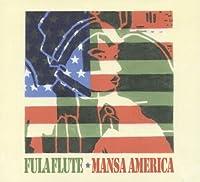 Mansa America by Fula Flute