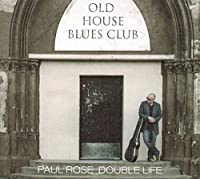 Double Life by Paul Rose (2013-05-03)