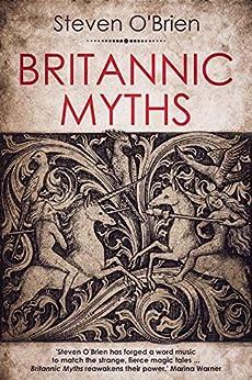 Britannic Myths by [O'Brien, Steven]