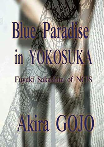 Blue Paradise in YOKOSUKA