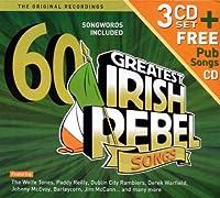 60 Greatest Irish Rebel Songs by Various Artists