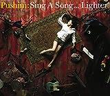 Sing A Song...Lighter!