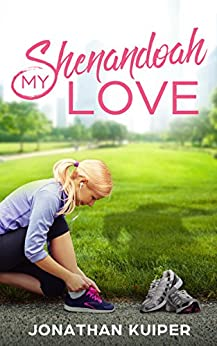 My Shenandoah Love by [Kuiper, Jonathan]