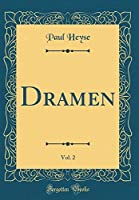 Dramen, Vol. 2 (Classic Reprint)