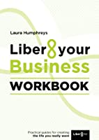 Liber8 Your Business Workbook