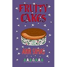 FRUITYCAKES: A Christmas Valley Romance, Book 4