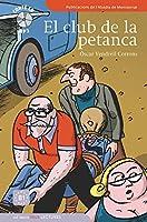 Veus lectures (graded readers for learners of Catalan): El club de la Petanca +