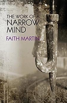 The Work of a Narrow Mind by [Martin, Faith]