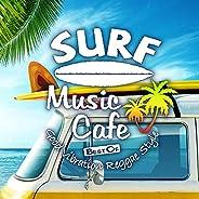 Surf Music Cafe ~ Best Of Good Vibration Reggae Style