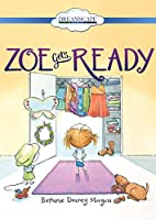 Zoe Gets Ready [DVD]