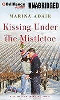 Kissing Under the Mistletoe (St. Henlena Vineyard)