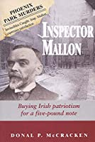 Inspector Mallon, Buying Irish Patriotism for a Five-pound Note: The Real Inspector Mallon