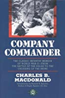 Company Commander: The Classic Infantry Memoir of World War II by Charles B. Macdonald(1999-10-19)