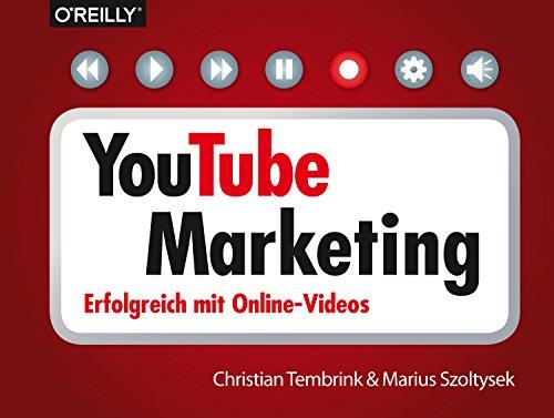 YouTube-Marketing: Erfolgreich mit Online-Videos (Querformater) (German Edition)
