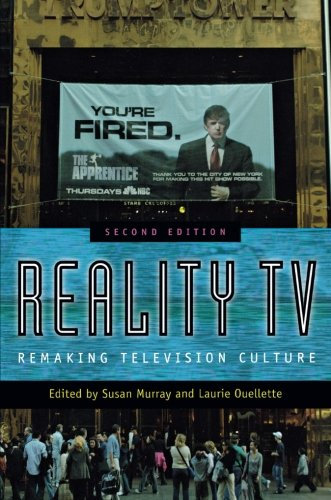 Reality TV: Remaking Televisio...
