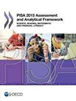 Pisa 2015 Assessment and Analytical Framework: Science, Reading, Mathematic and Financial Literacy