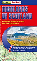 Philip's Highlands of Scotland: Leisure and Tourist Map 2020 Edition (Philip's Red Books)