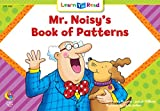 Mr. Noisy's Book of Patterns