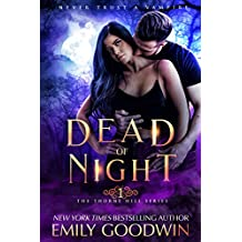 Dead of Night (A vampire and witch paranormal romance) (The Thorne Hill Series Book 1)