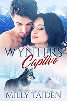 Wynters Captive: Paranormal Shifter Romance by [Taiden, Milly]