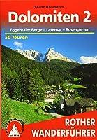 Dolomiten 2: Eggentaler Berge - Latemar - Rosengarten. 50 Touren. Mit GPS-Tracks