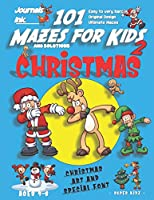 101 Mazes For Kids 2: SUPER KIDZ Book. Children -Ages 4-8 (US Edition). Cartoon Christmas Dabbing Santa with custom art interior. 101 Puzzles with solutions -Easy to Very Hard learning levels -Unique challenges & ultimate mazes book for fun activity time! (Superkidz - Christmas 101 Mazes for Kids)