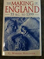 Making of England, 55 B.C. to 1399