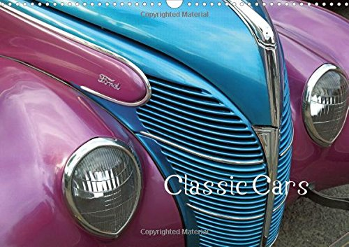 Classic Cars (UK-Version) 2016: Pictures of American cars of the 50s to 70s and photos of affectionately designed details of these iconic cars (Calvendo Places)