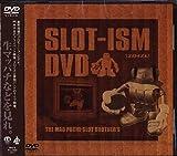SLOT-ISM DVD
