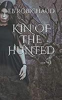 KIN OF THE HUNTED (Kin of the Hunted series)