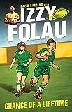 Izzy Folau  1: Chance of a Lifetime (Israel Folau)