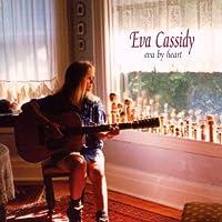 Eva by Heart by Eva Cassidy (1998-07-28)