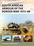 South African Armour of the Border War 1975-89 (New Vanguard)