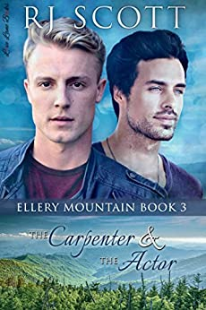 The Carpenter and the Actor (Ellery Mountain Book 3) by [Scott, RJ]