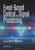 Event-Based Control and Signal Processing (Embedded Systems)