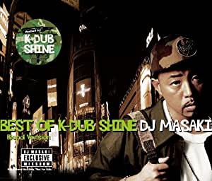 BEST OF K DUB SHINE (BLENDZ VERSION)