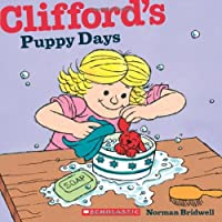 Clifford's Puppy Days (Clifford's Big Ideas)