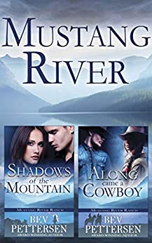 MUSTANG RIVER (Books 1-2) by [Pettersen, Bev]