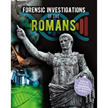 Forensic Investigations of the Ancient Romans