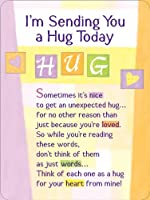 Blue Mountain Arts I'm Sending You a Hug Today Miniature Easel-Back Print with Magnet (MIN474)