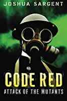Code Red: The Season of Evil