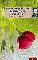 Vatan Yahut Silistre - Zavalli Cocuk - Karabela