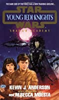 Shadow academy: young jedi knights #2 (Star Wars: Young Jedi Knights)