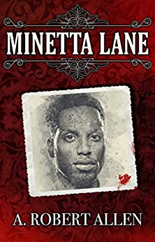 Minetta Lane (Slavery and Beyond Book 3) by [Allen, A. Robert]